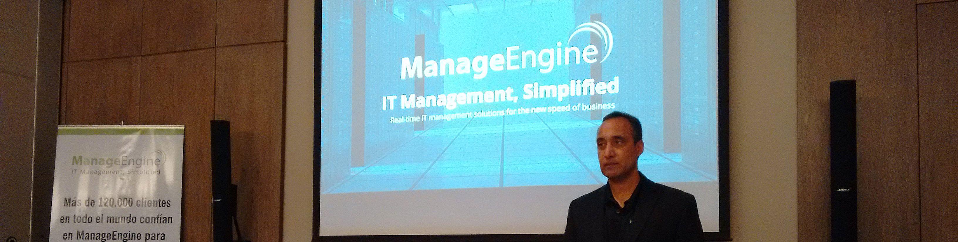 ManageEngine: La tecnología no debe cambiar los procesos de negocio
